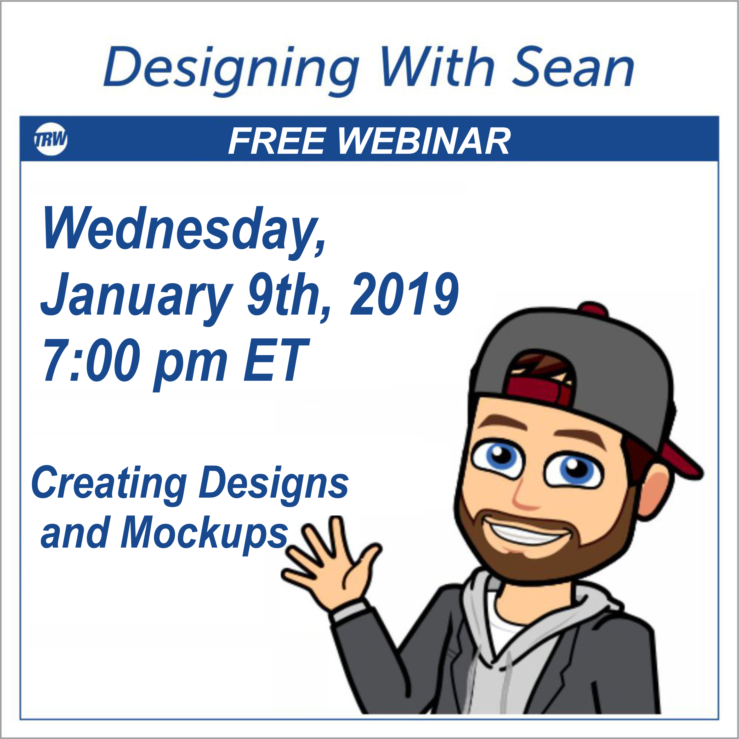 Designing with Sean - January 9th 2019