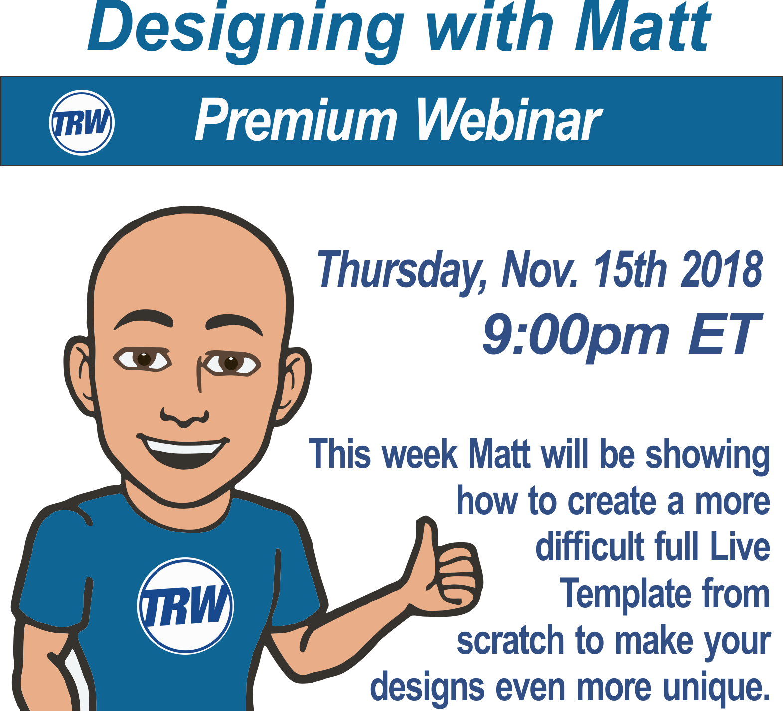 Designing with Matt - Nov. 15th 2018