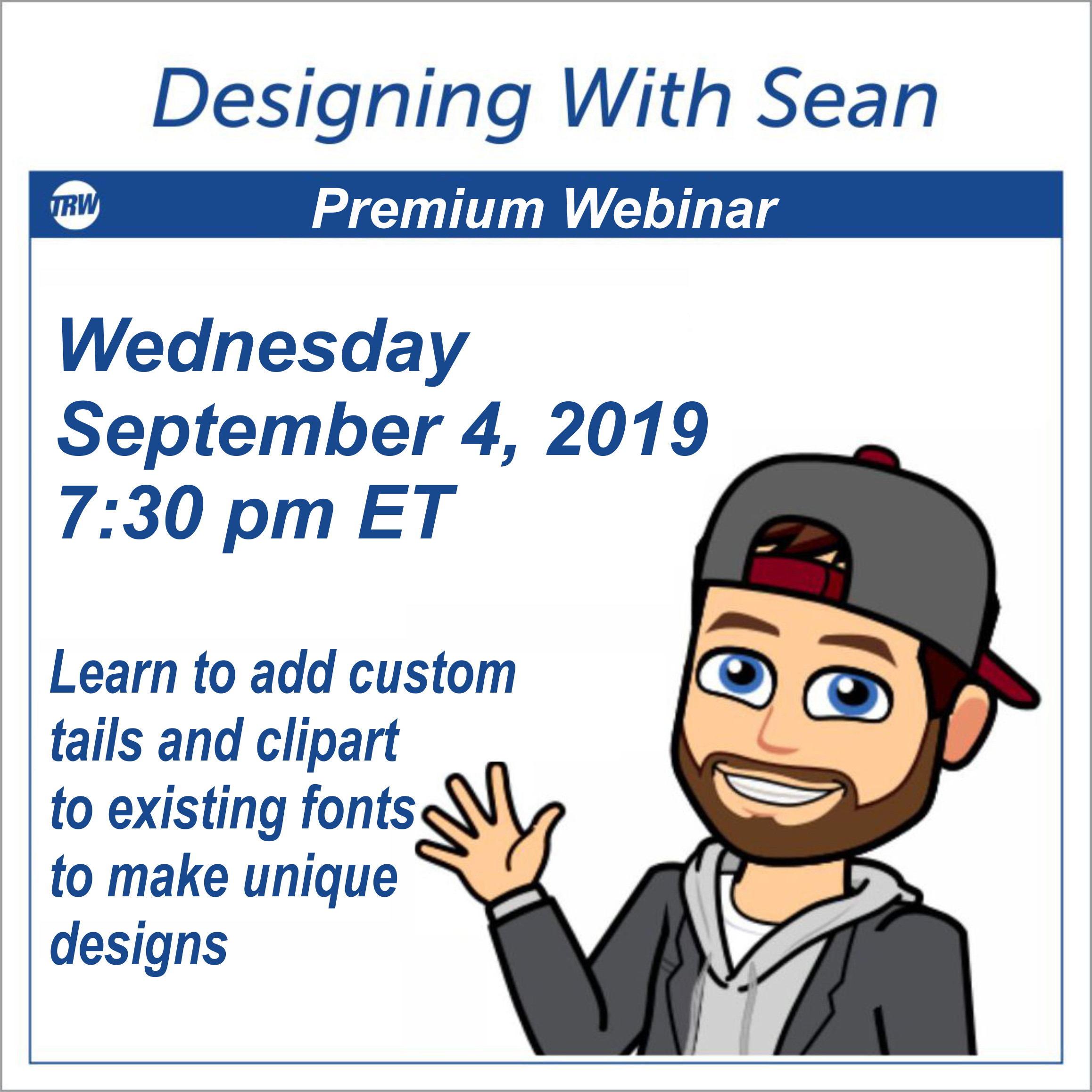 Designing with Sean - Learn to add custom tails and clipart to existing fonts  to make unique designs