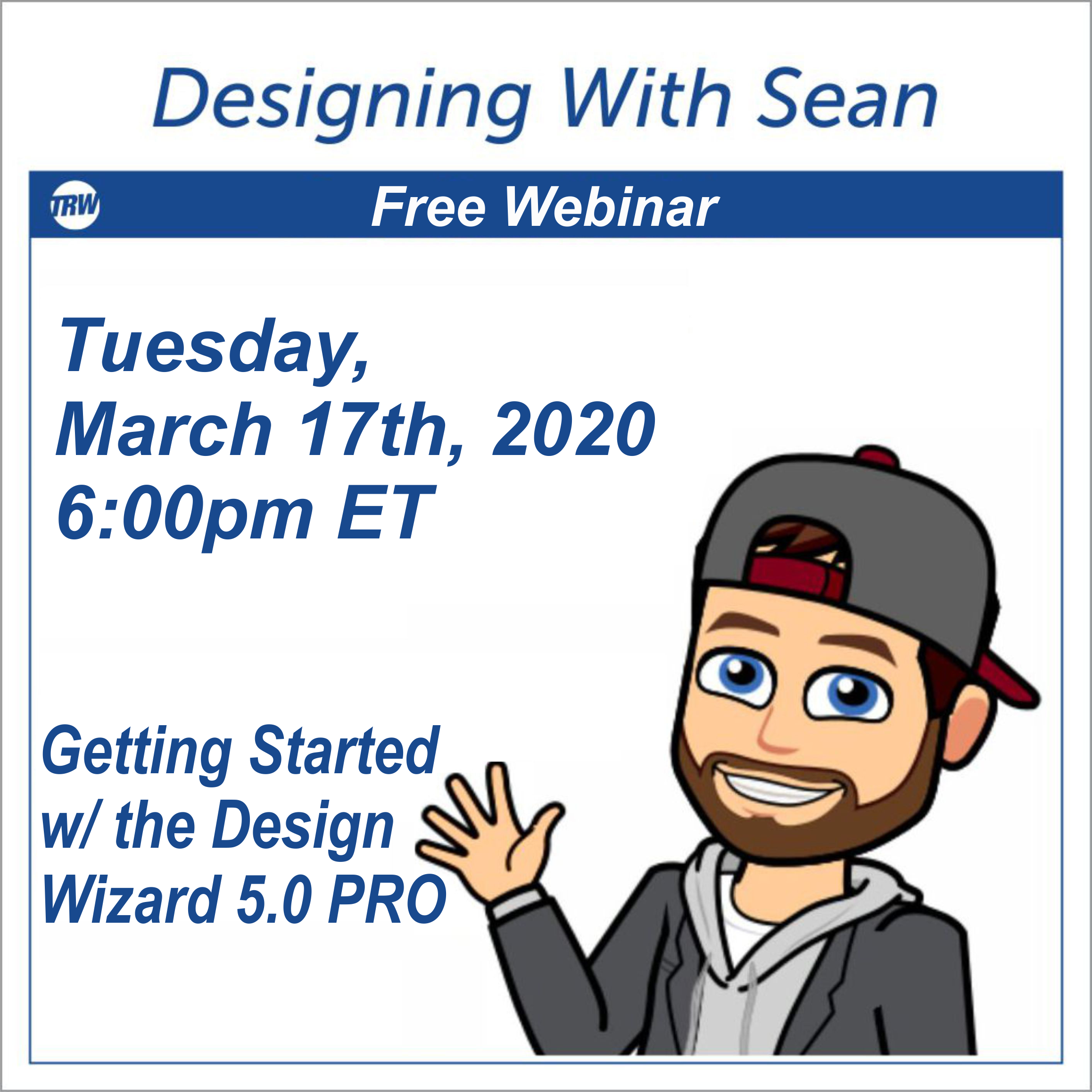 Designing with Sean | Getting Started with the Design Wizard 5.0 PRO - March 17th 2020