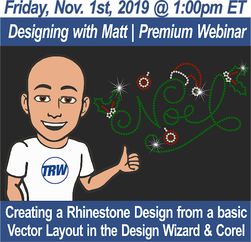 Designing with Matt - 11/01/19 1:00PM ET. | Creating a Rhinestone Design from a basic vector layout in the Design Wizard and Corel