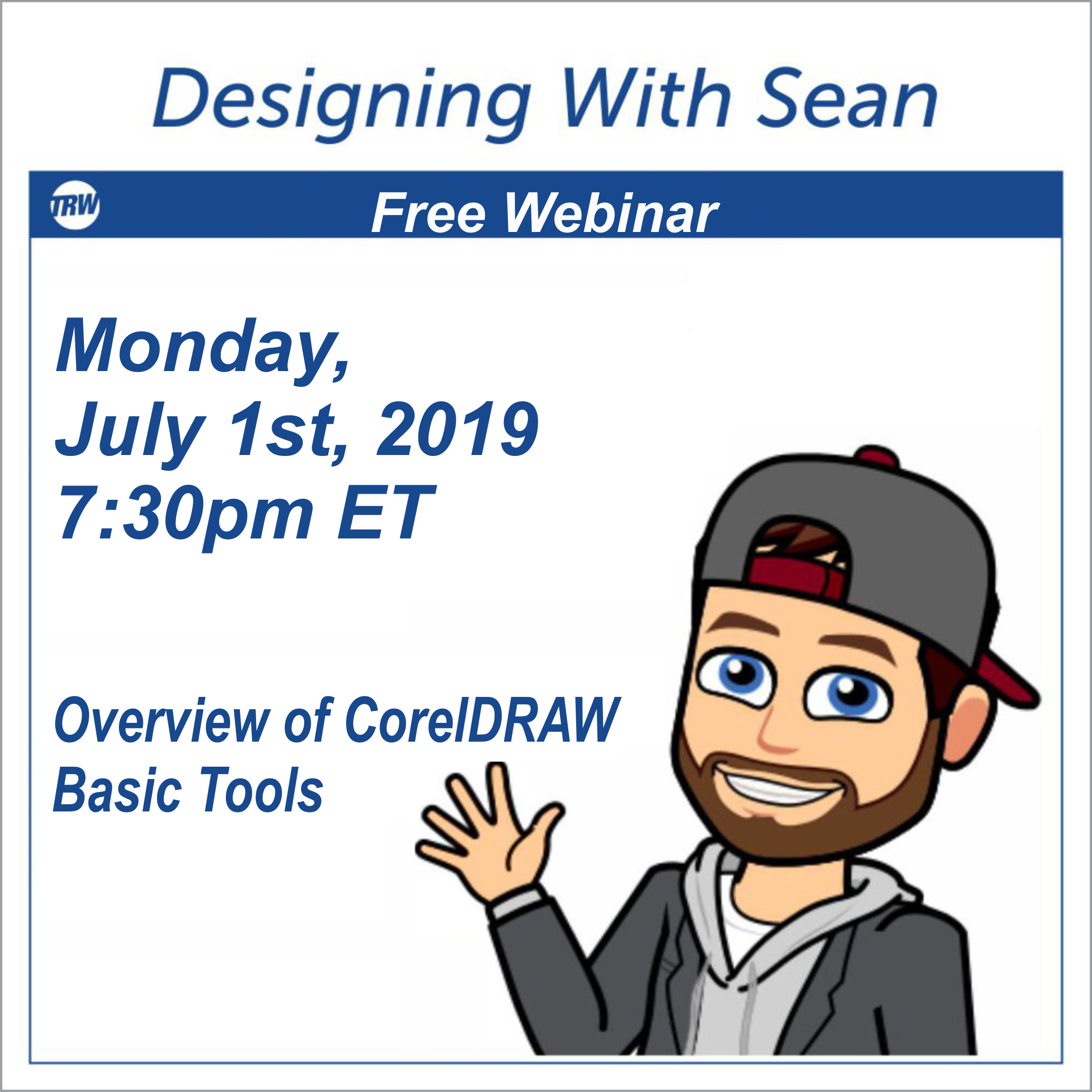 Designing with Sean - July 1st, 2019 Overview of CorelDRAW Basic Tools
