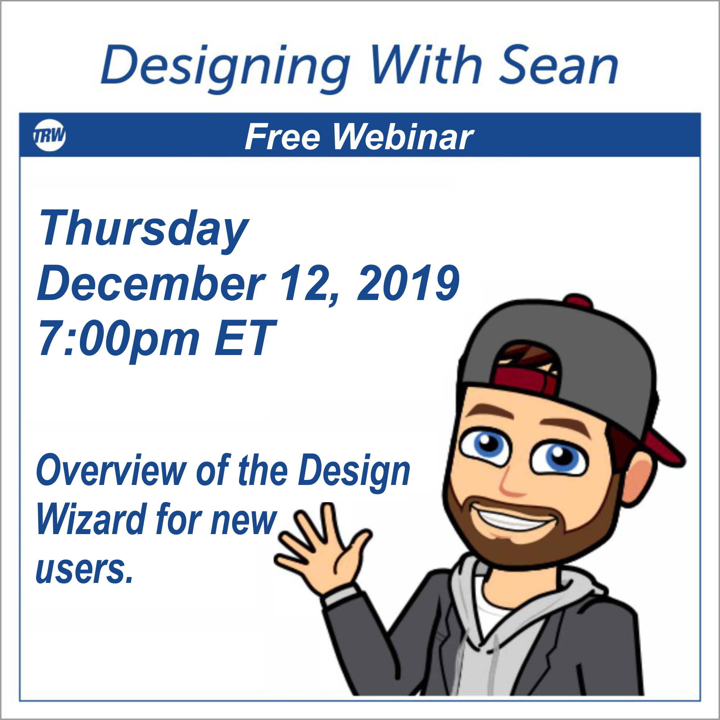 Designing with Sean | Overview of the Design Wizard for New Users - December 12th, 2019