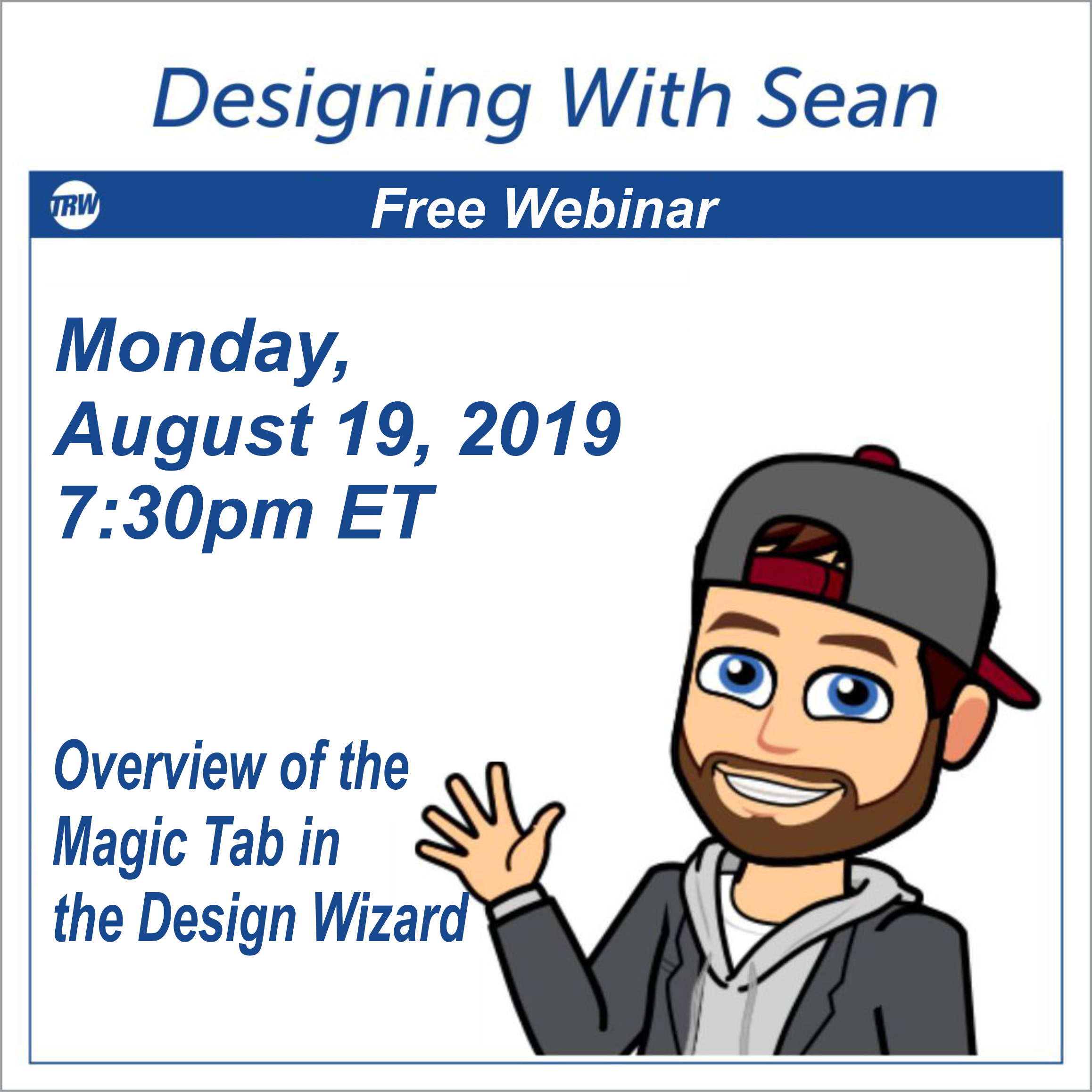 Designing with Sean - August 19th 2019 Learn to how use to the Magic Tab Feature in the Design Wizard 5 Pro