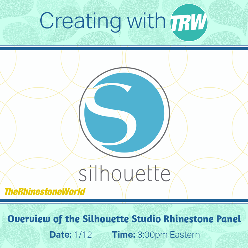 Overview of the Silhouette Studio Rhinestone Panel - January 12th, 2018