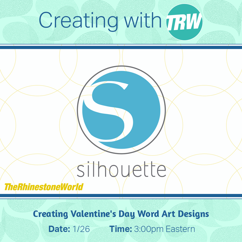 Creating Valentine's Day Word Art Designs - January 26th, 2018