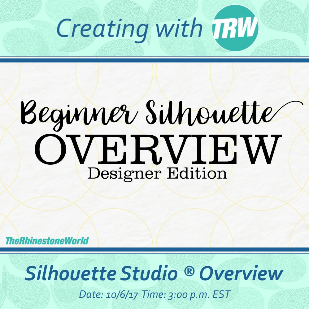 10/06/17 Beginner Silhouette Overview DE
