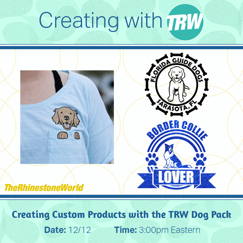 12/12/17 - Creating Custom Products with the TRW Dog Pack