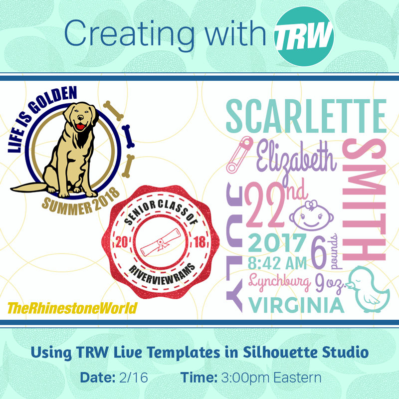 How to Use TRW Live Templates in Silhouette Studio - February 16th, 2018