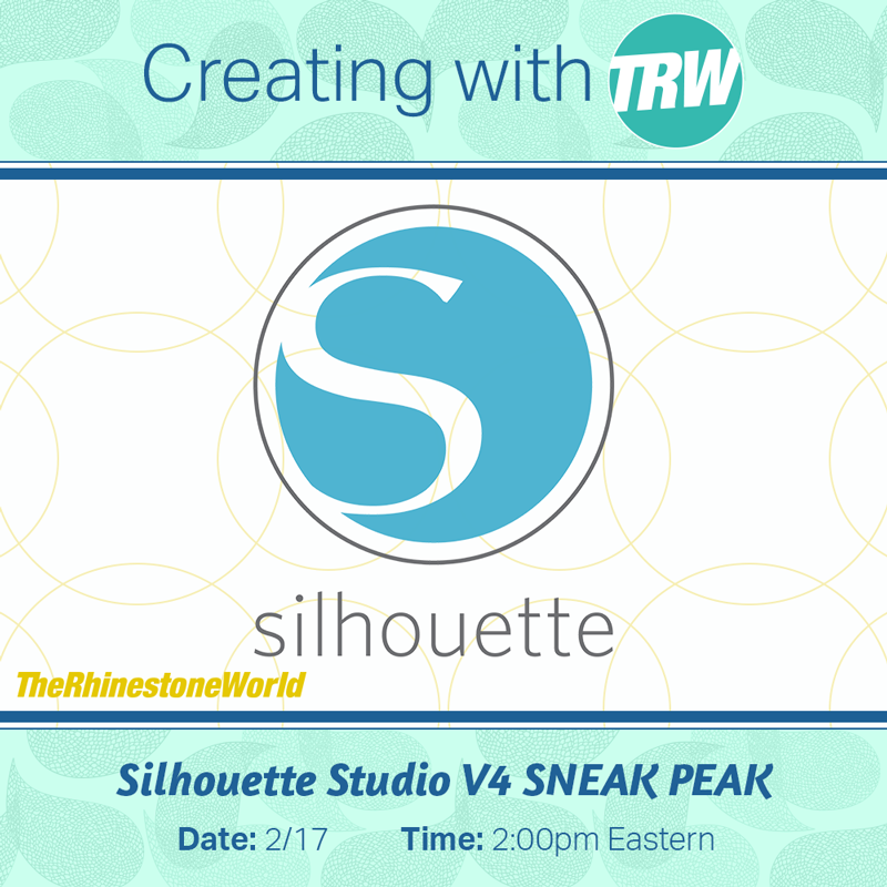 Silhouette Studio V4 Overview and Sneak Peak - February 17th, 2017