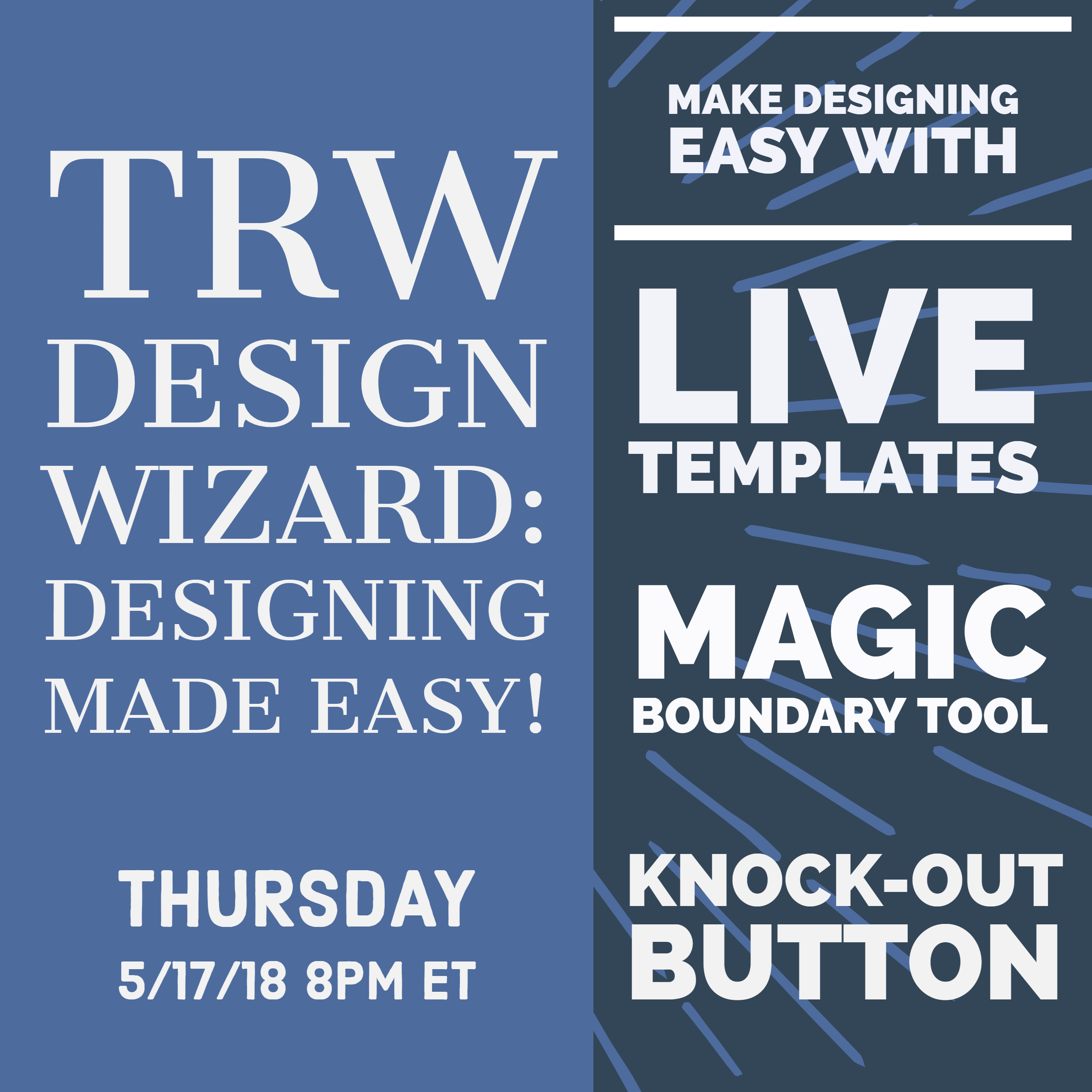 5/17/18 Designing Made Easy