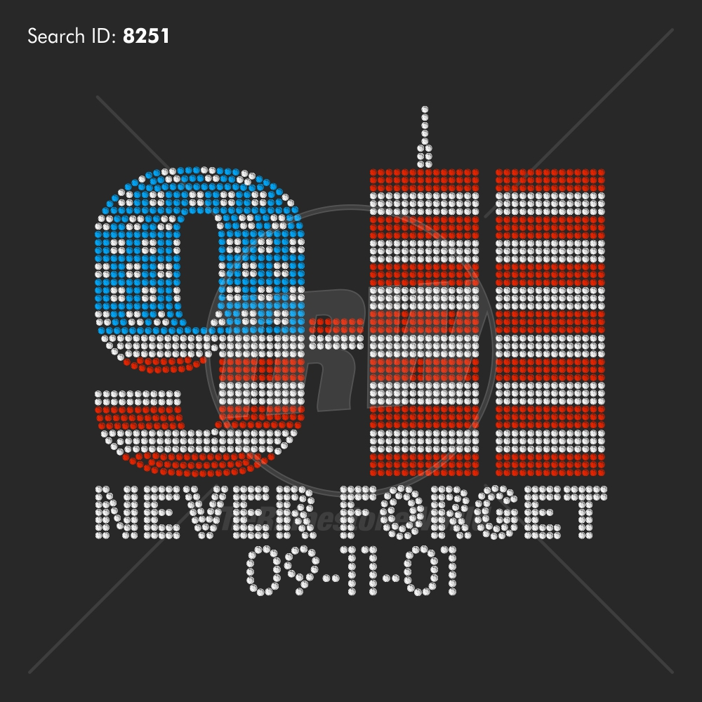 9-11 Never Forget Rhinestone Design - Download