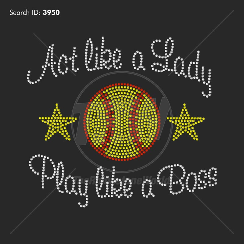 Act Like A Lady, Softball Boss Rhinestone Design - Download