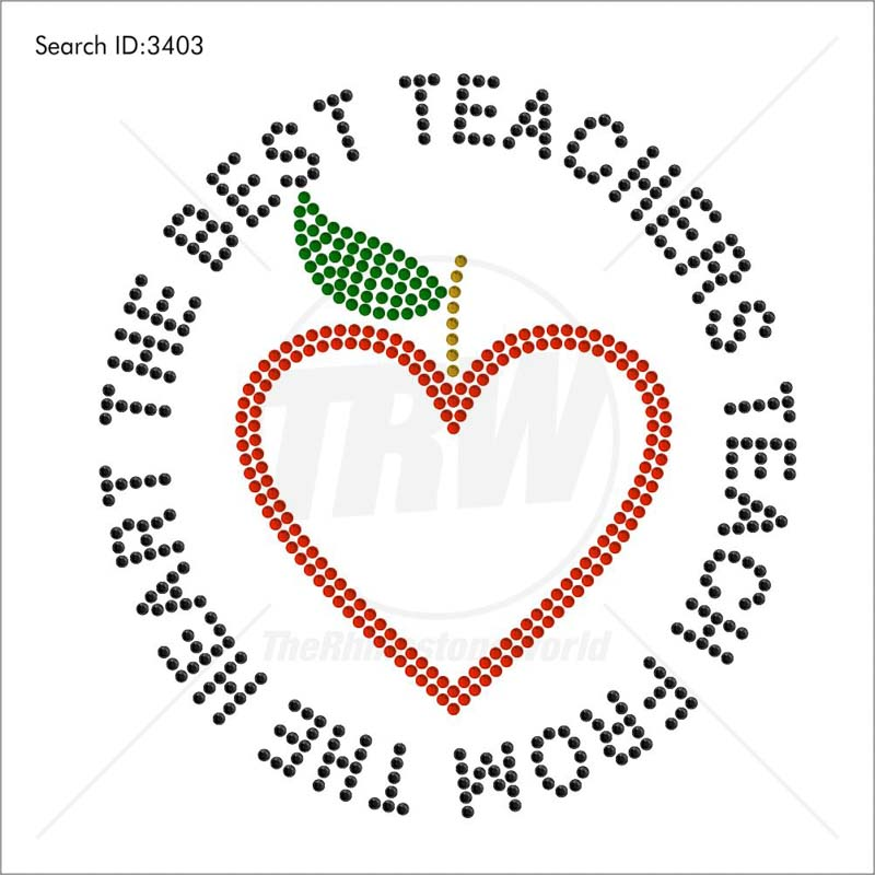 Teachers Teach from the Heart Rhinestone Design - Pre-Cut Template