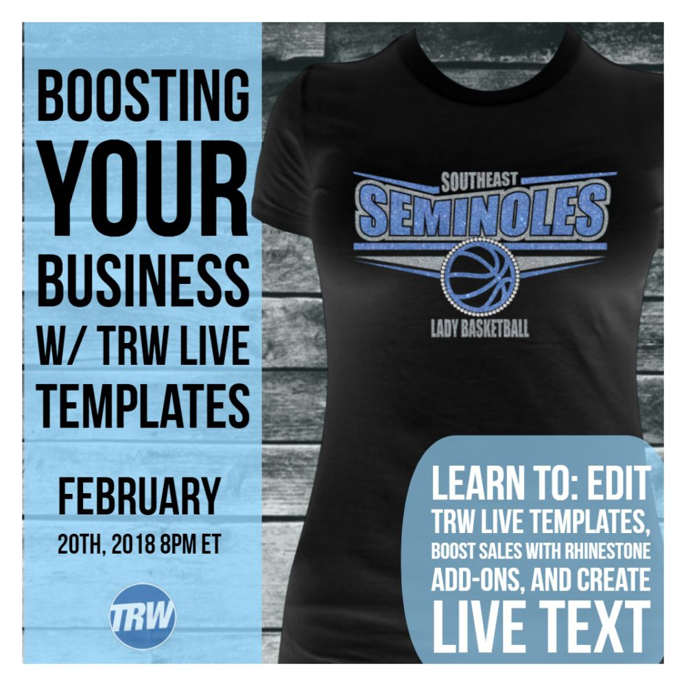 2/20/18 Boosting Your Business w/ TRW Live Templates