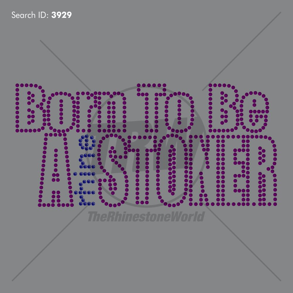 Born To Be A rhineSTONER - Download