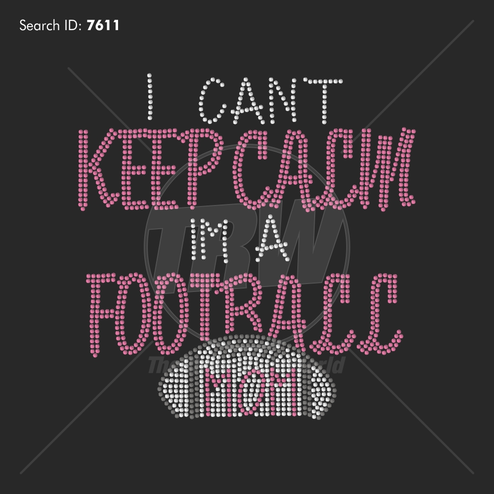 Can't Keep Calm Football Mom Rhinestone Design - Download