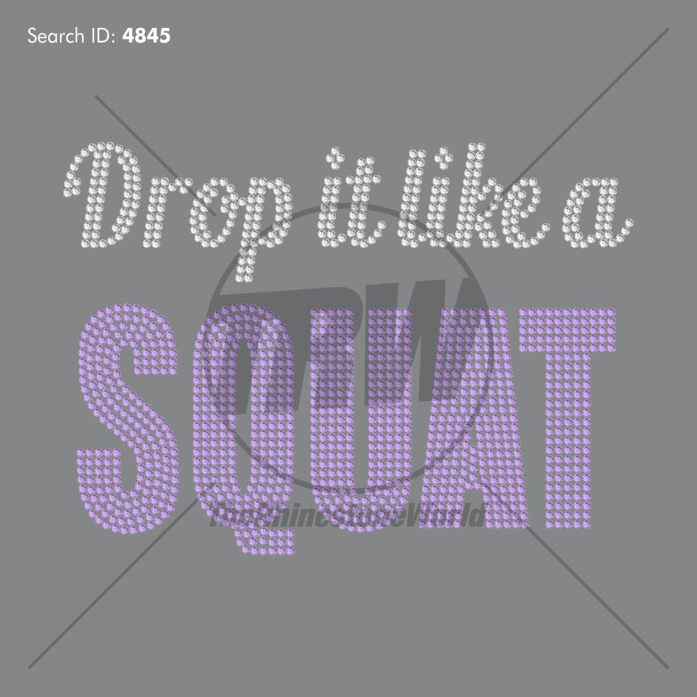 Drop it Like a Squat Rhinestone Design - Pre-Cut Template