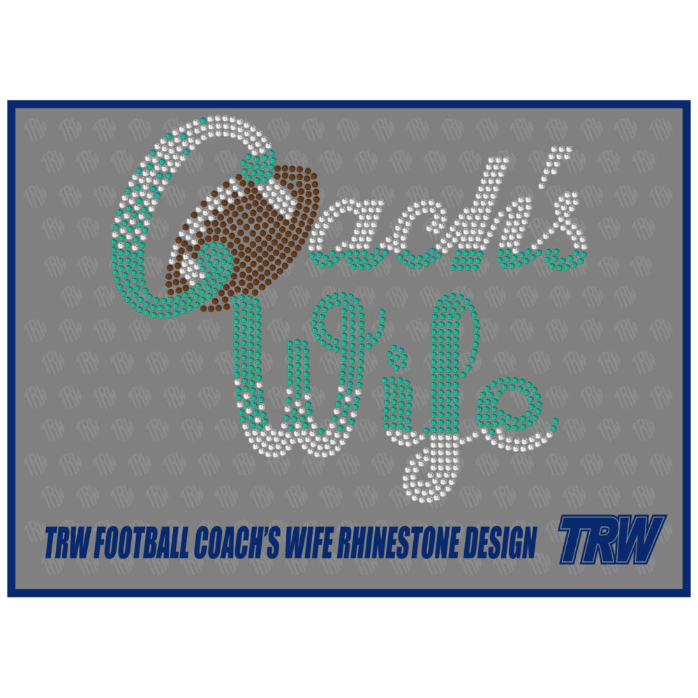 Football Coach's Wife Rhinestone Design - Download