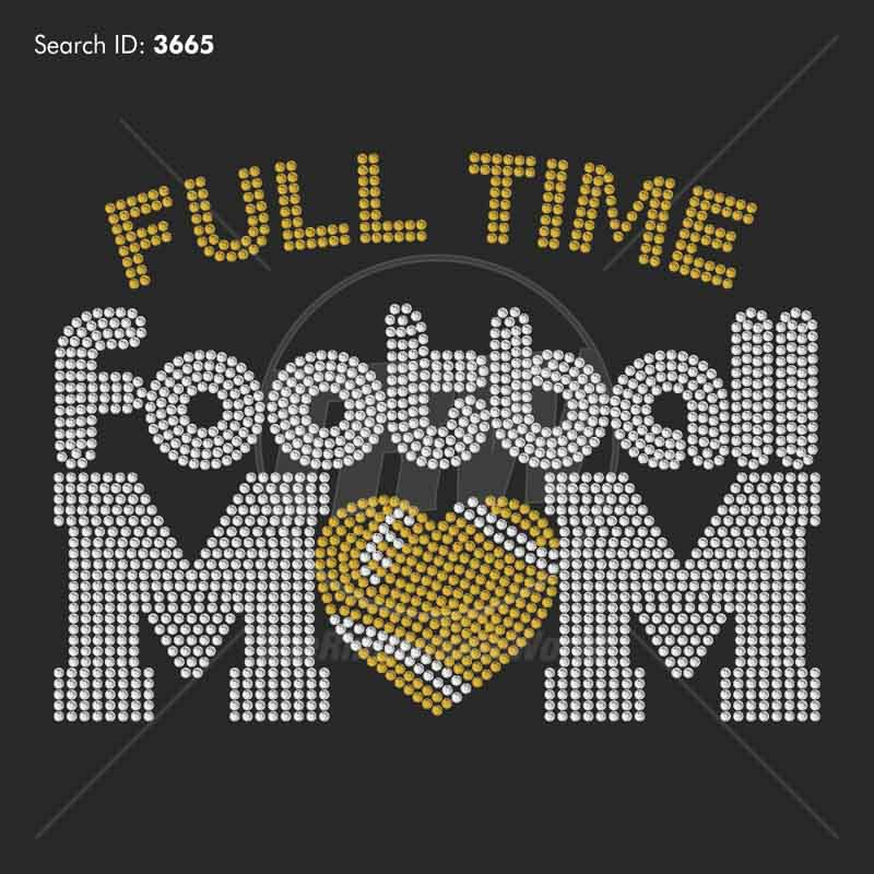 Full Time Football Mom 777 Rhinestone Design Download - Download