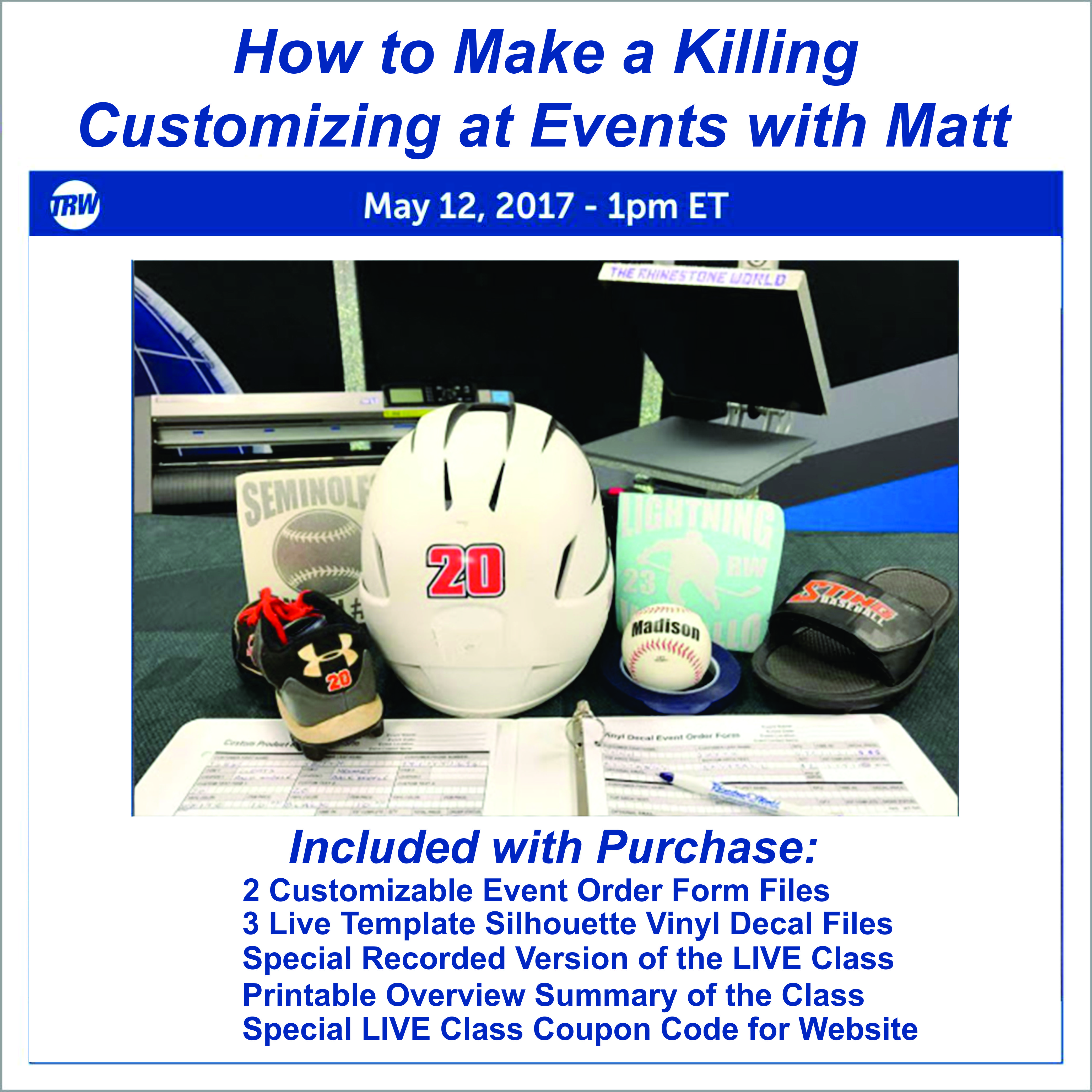How to Make a Killing Customizing at Events - May 12th, 2017