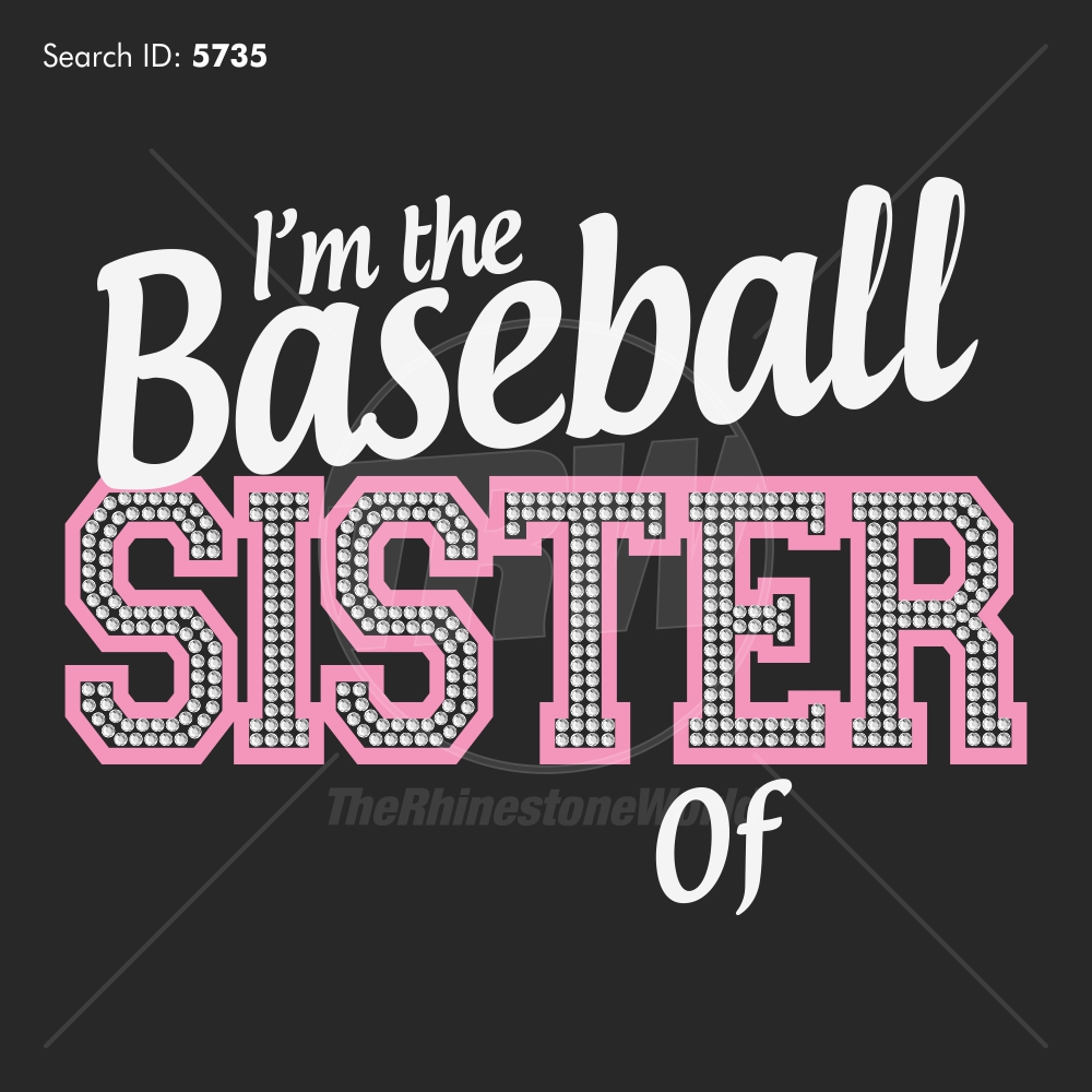 I'm the Baseball Sisier of - Download
