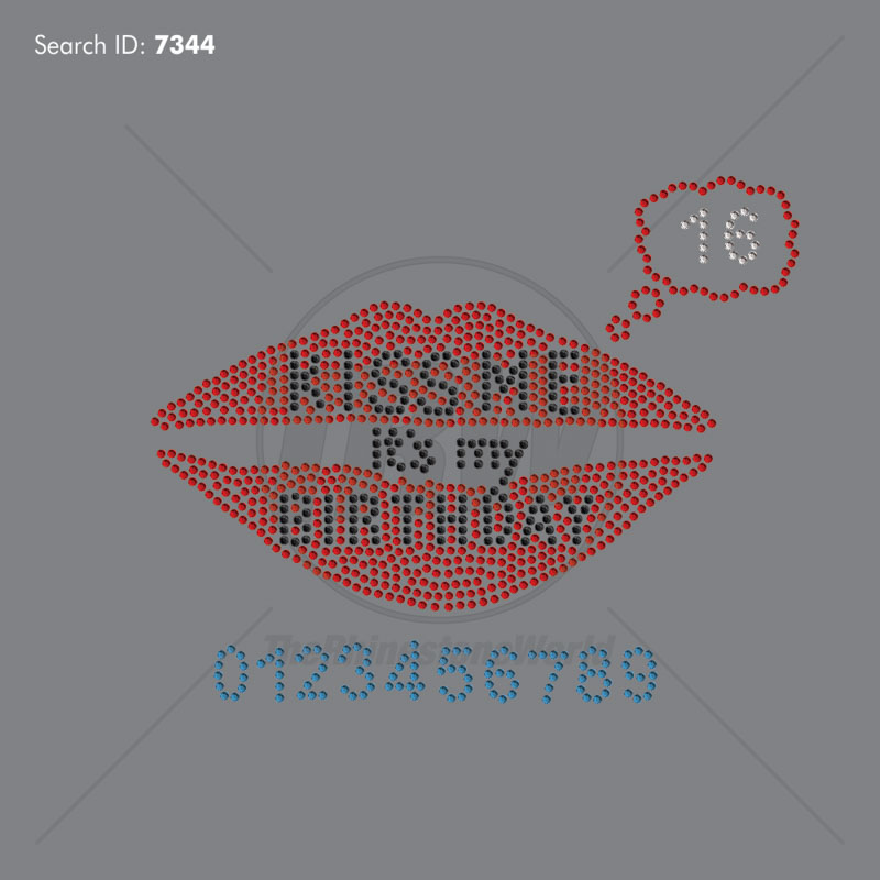 Kiss Me It's My Birthday Rhinestone Design - Download