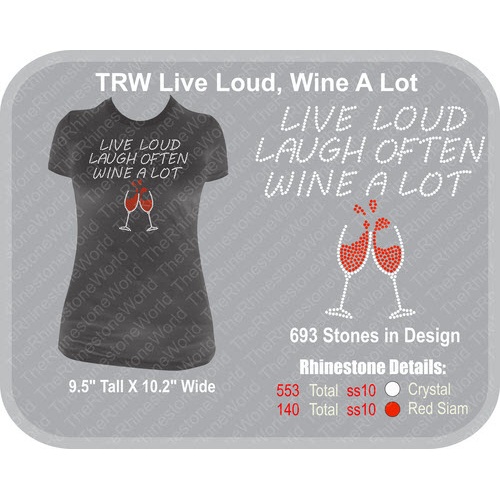 Live Loud, Wine A Lot Rhinestone Design Download - Download