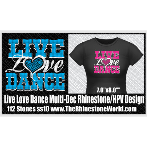 Live Love Dance Multi-Dec Rhinestone/Vinyl Design  - Download