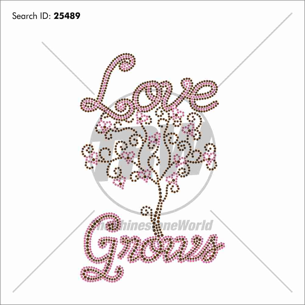 Love Grows Rhinestone Design Download - Pre-Cut Template