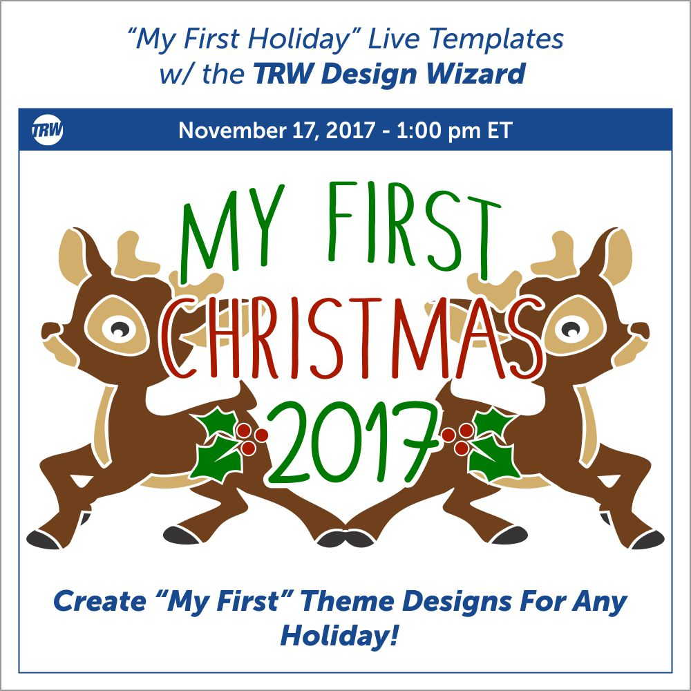 My First Holiday Live Templates - November 17th, 2017