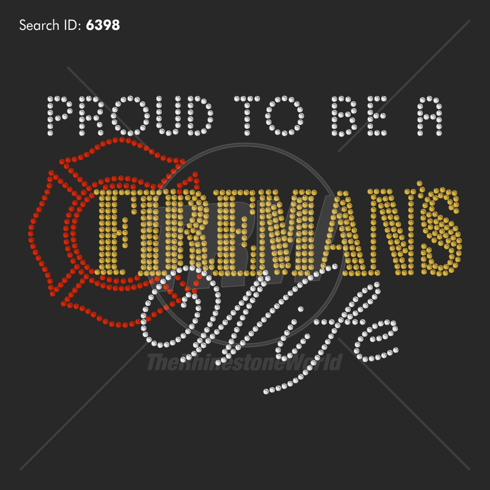 Proud to be a Fireman's Wife - Pre-Cut Template