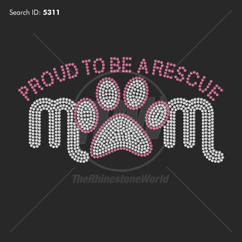 Rescue Mom Rhinestone Design - Pre-Cut Template
