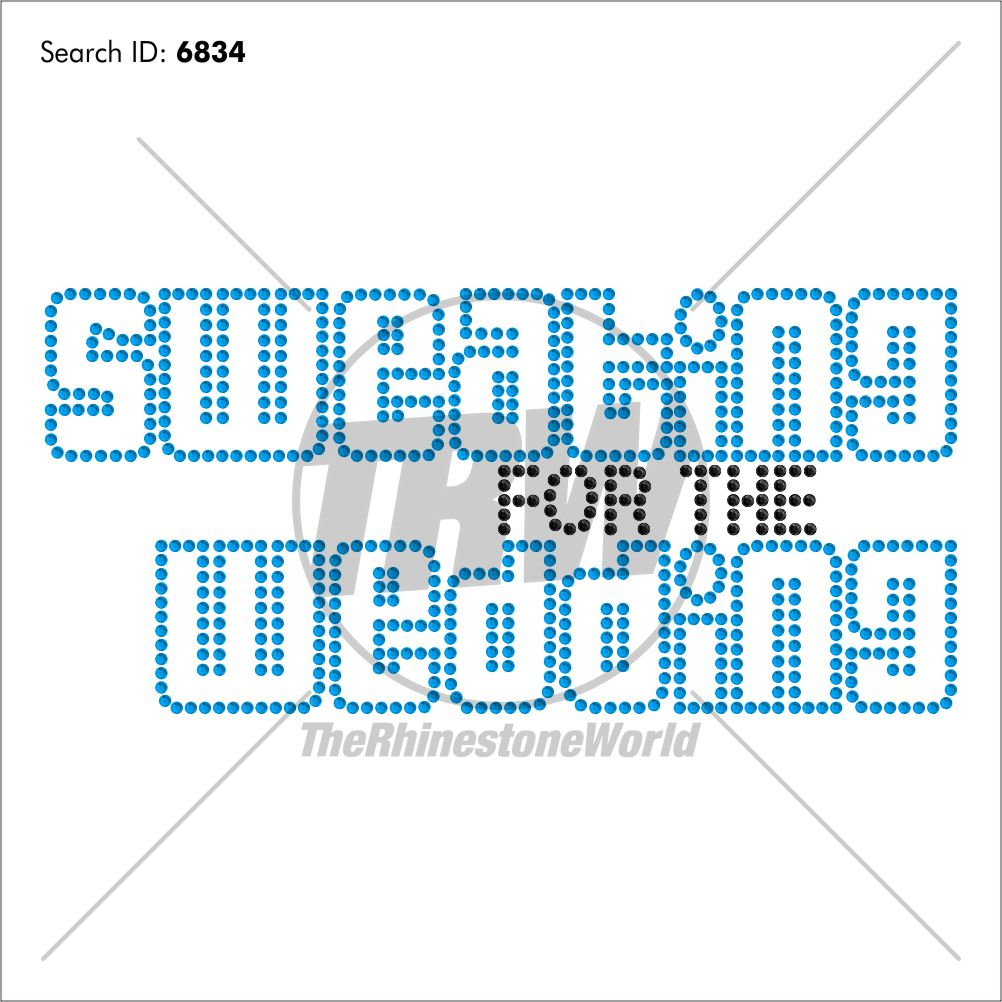 Sweating for the Wedding Rhinestone Design - Download