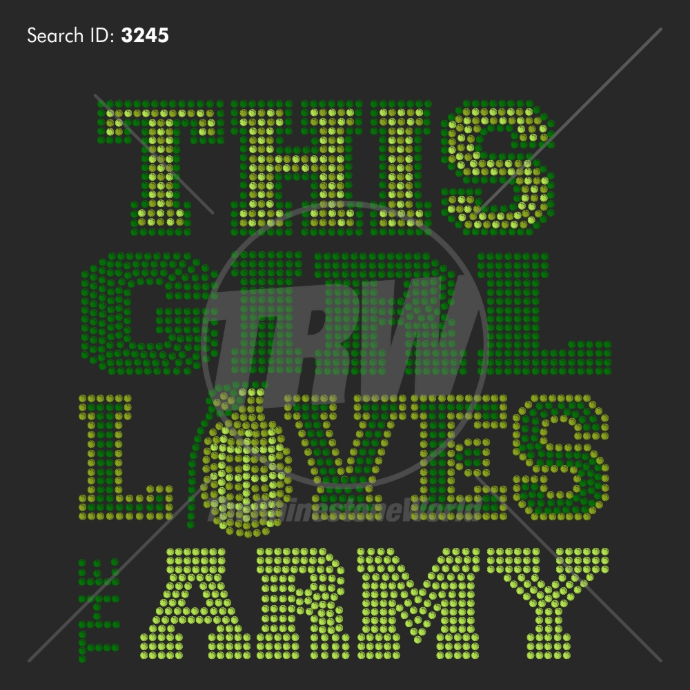 This Girl Loves The Army 33 Rhinestone Design - Download