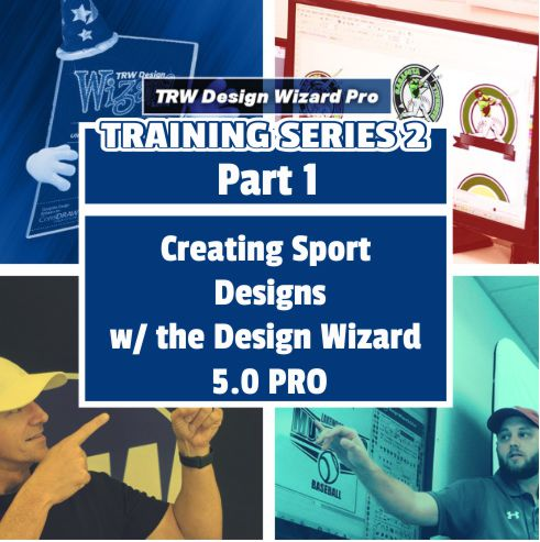 TRW Design Wizard Training Series 2 | Part 1: Creating Sport Designs with the Design Wizard 5.0 PRO | Monday March 30th 2020 1PM-3PM ET.