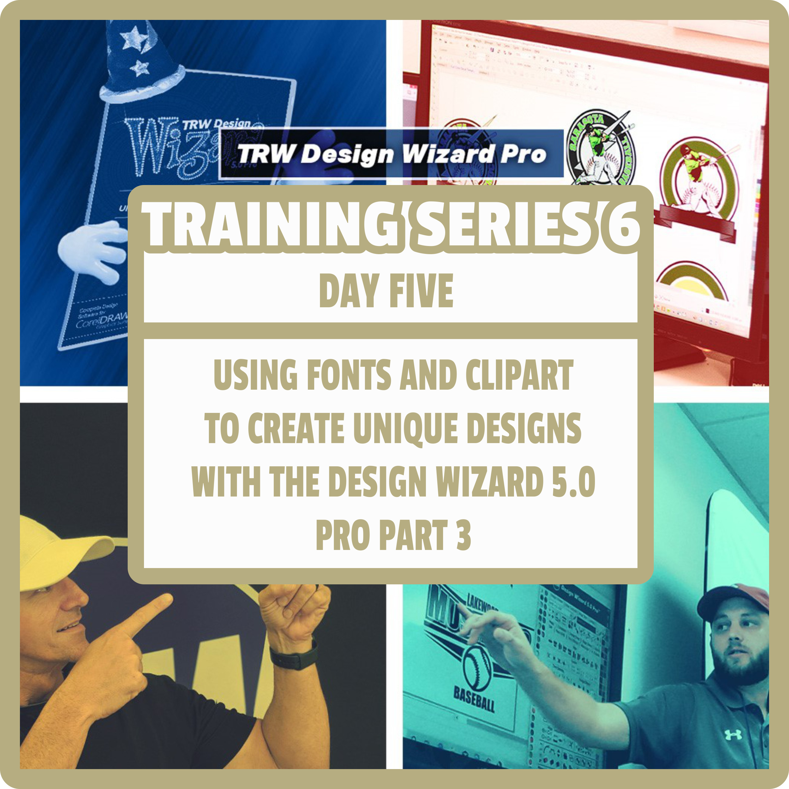 TRW Design Wizard Training Series 6 | Day Five |May 1st 1pm-3pmET