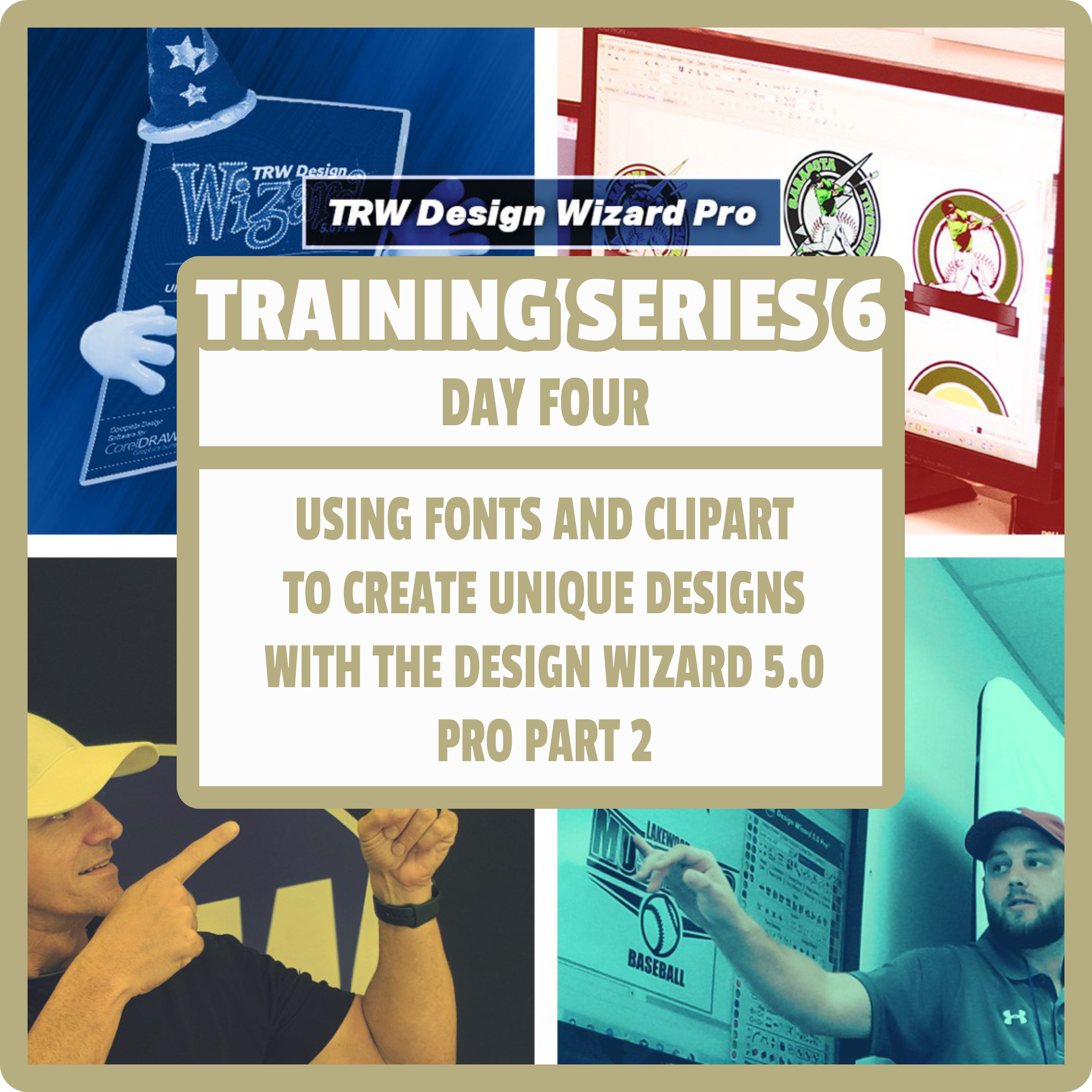 TRW Design Wizard Training Series 6 | Day Four |April 30th 6pm-8pmET