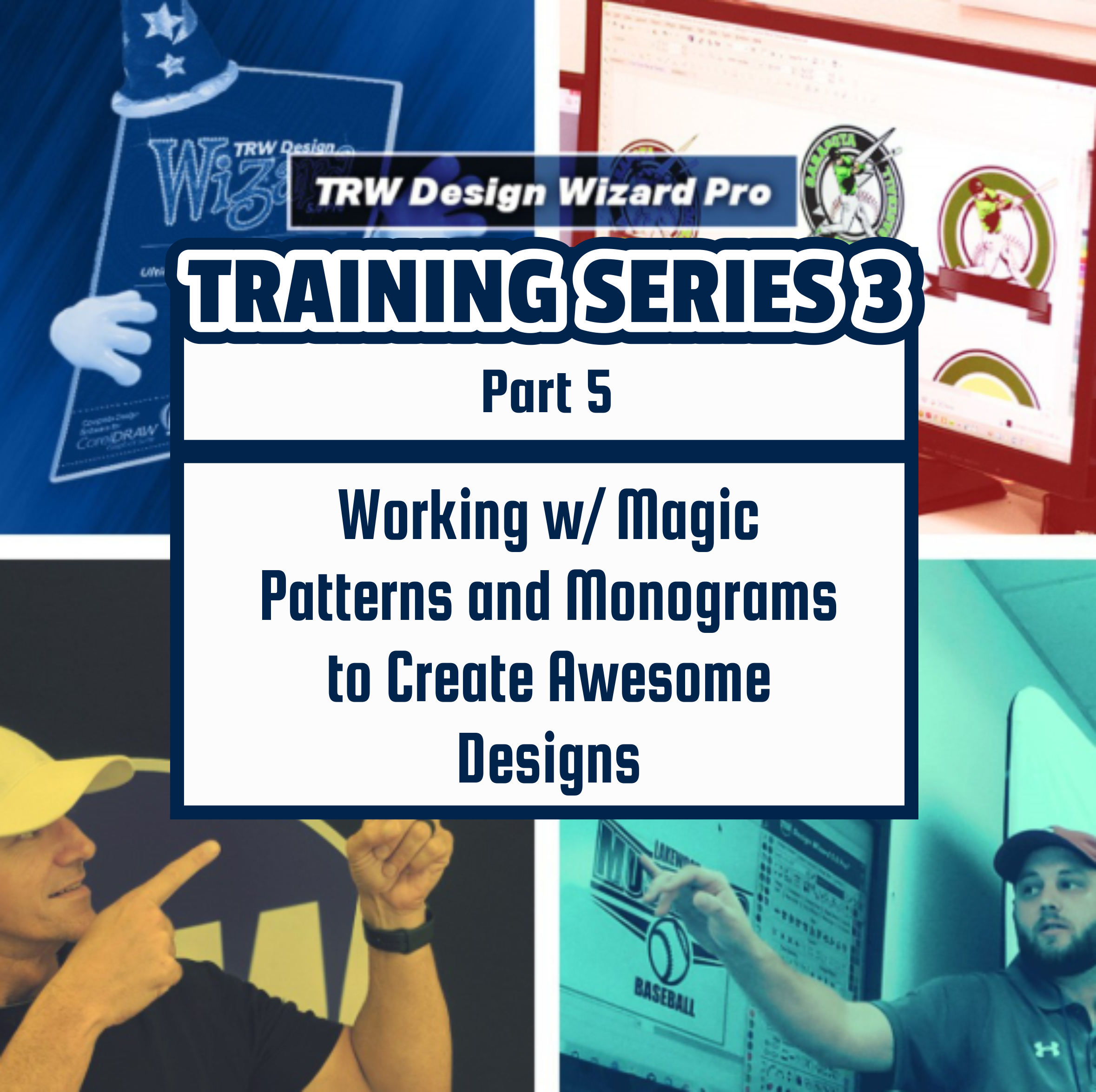 TRW Design Wizard Training Series 3 | Part Five: Working w/ Magic Patterns and Monograms to Create Awesome Designs | March April 10th 1pm-3pmET