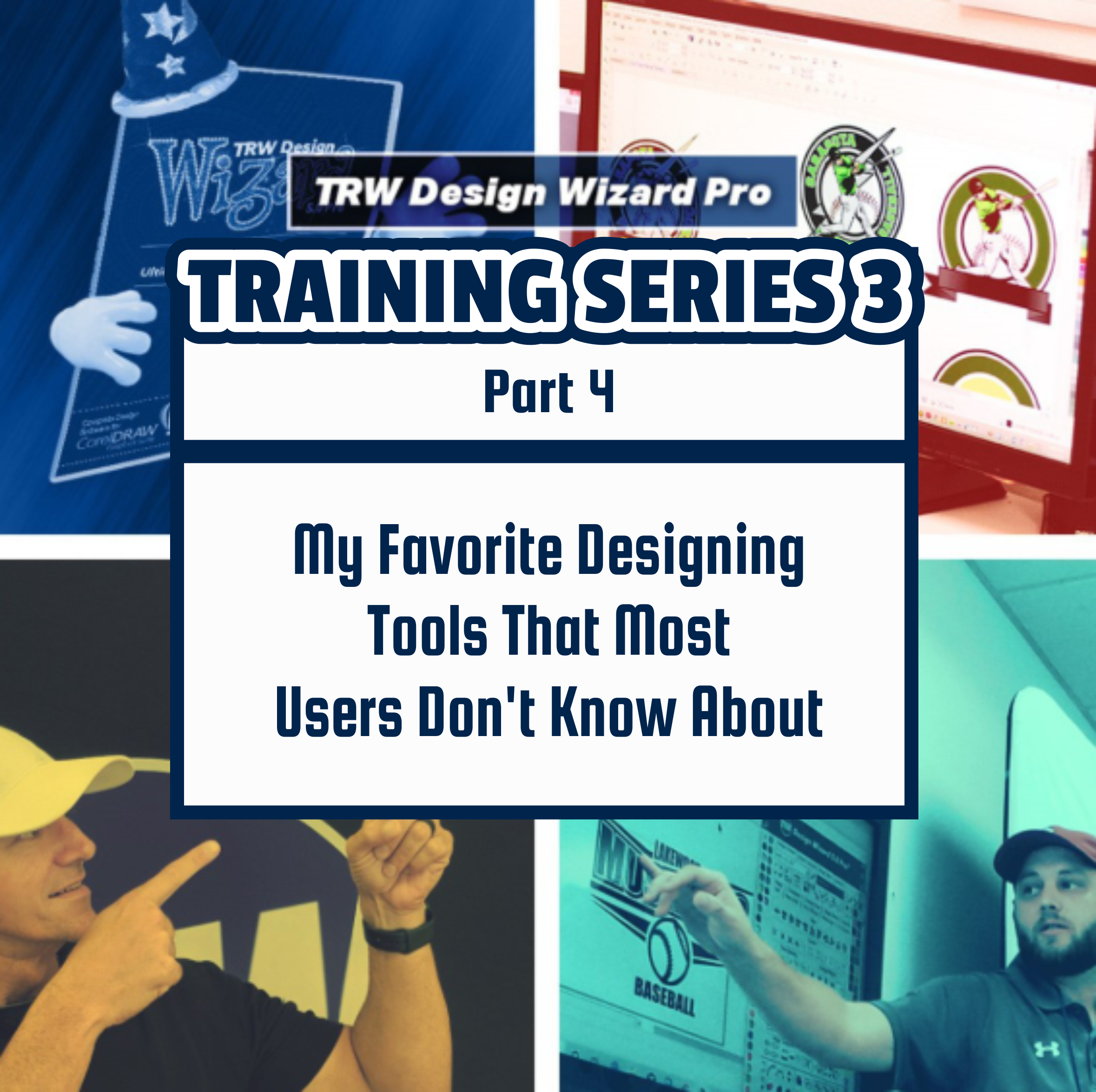 TRW Design Wizard Training Series 3 | Part Four: My Favorite Designing Tools That Most Users Don't Know About| March April 9th 6pm-8pmET