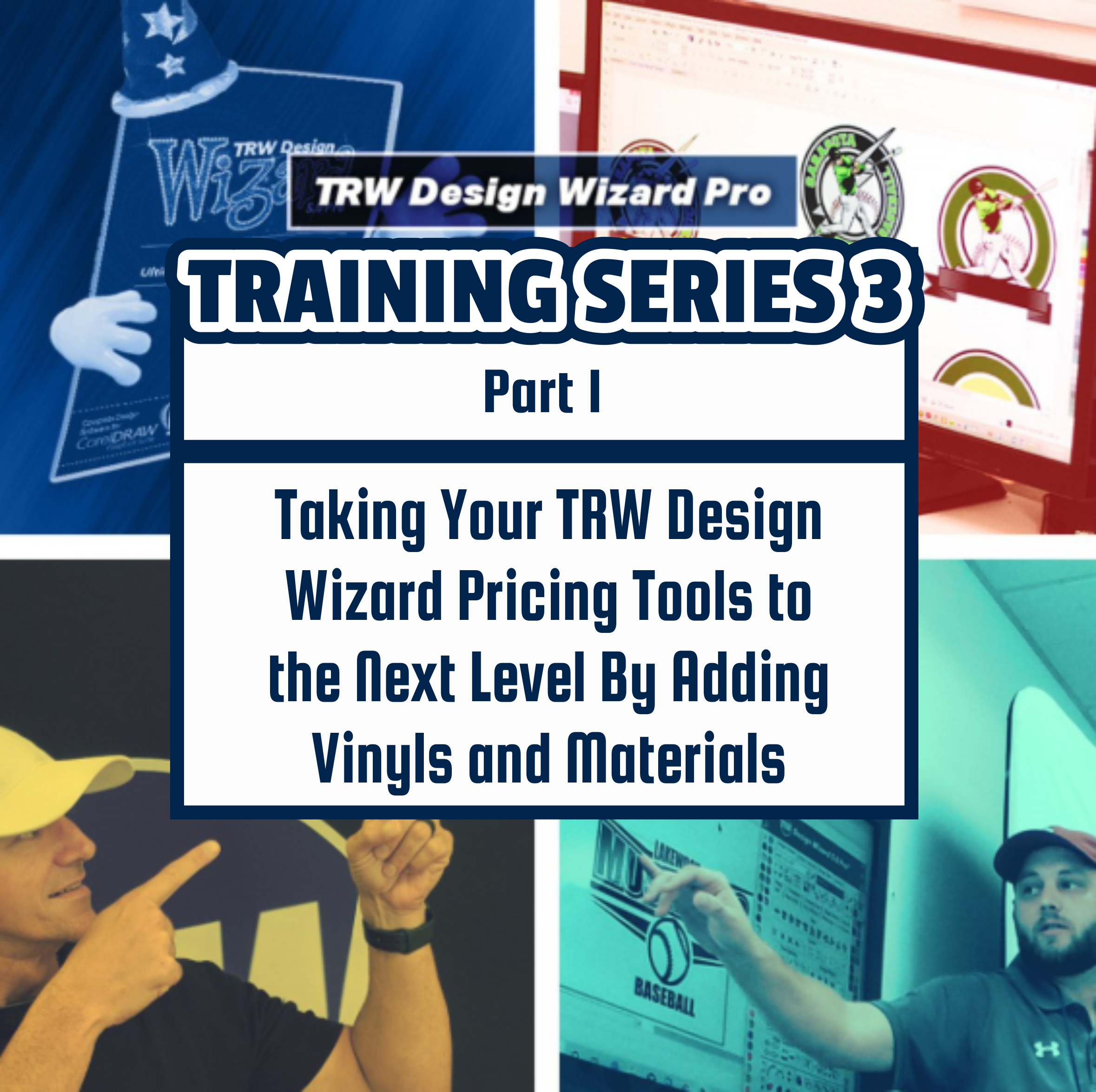 TRW Design Wizard Training Series 3 | Part One: Taking Your TRW Design Wizard Pricing Tools to the Next Level By Adding Vinyl and Materials| March April 6th 1pm-3pmET