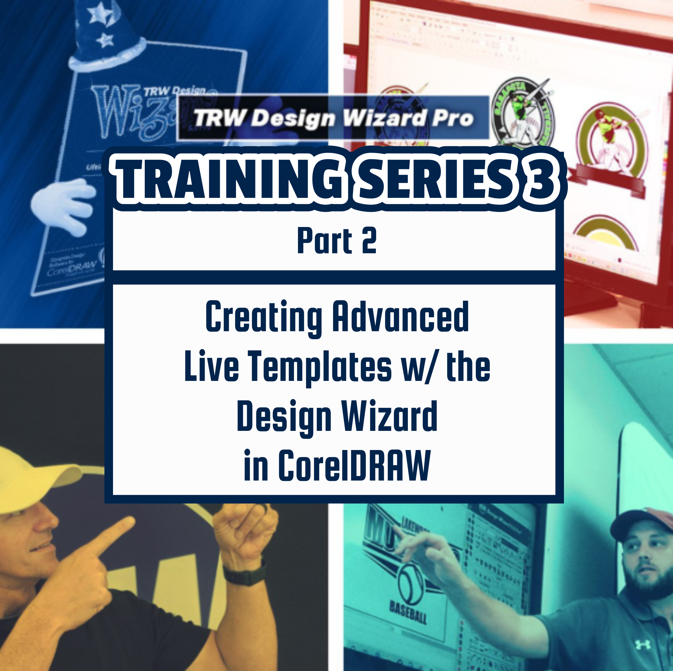 TRW Design Wizard Training Series 3 | Part Two: Creating Advanced Live Templates using the Design Wizard in CorelDRAW| March April 7th 6pm-8pmET