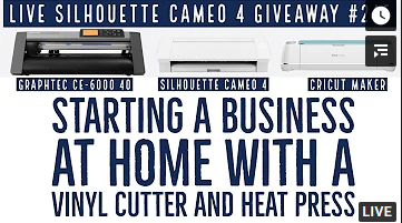 Live Training | Silhouette Cameo 4 Giveaway - Start a Home Business with a Vinyl Cutter and Heat Press