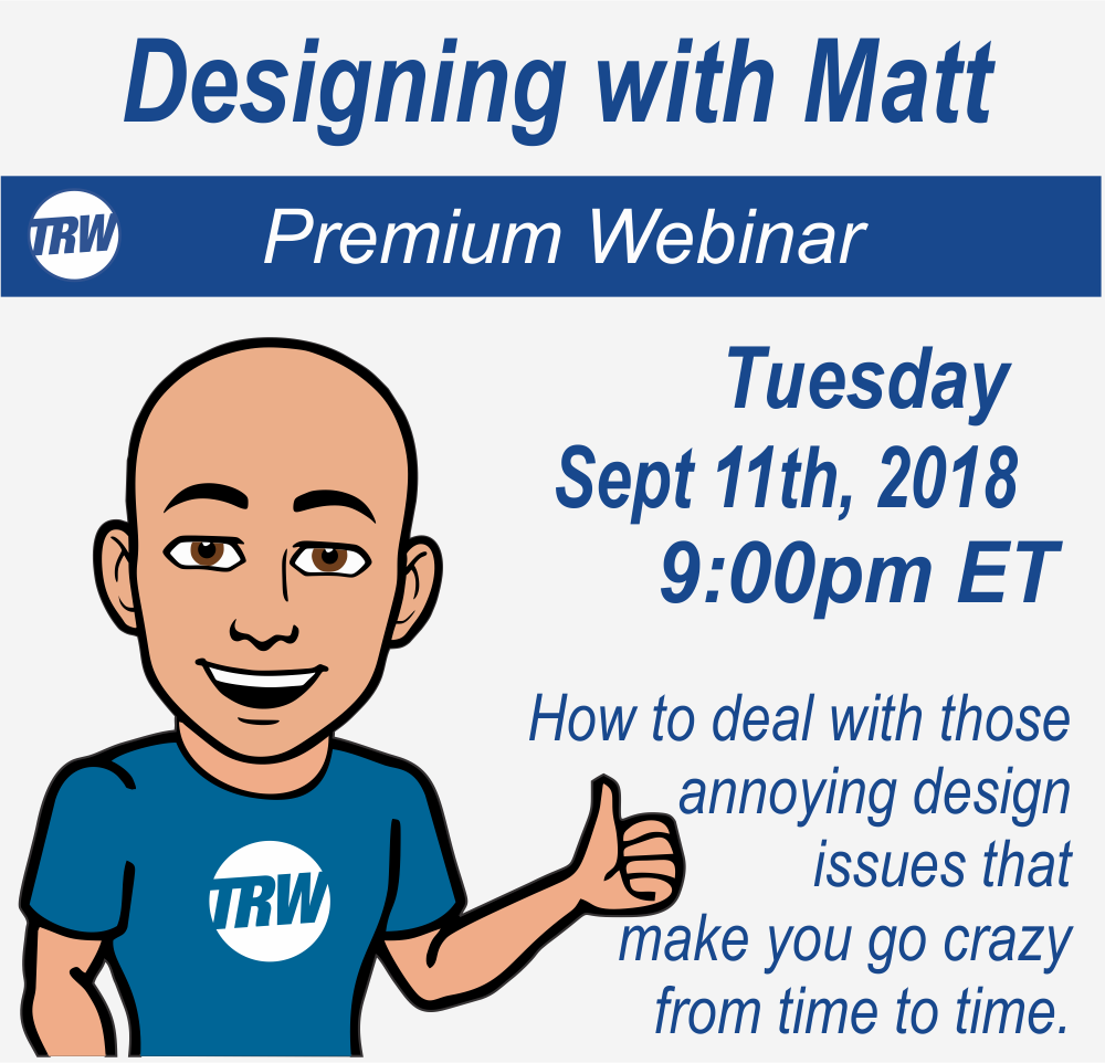 Designing with Matt - Sept. 11th 2018
