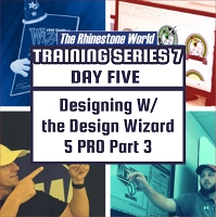 TRW Design Wizard Training Series 7 | Day Five|May 6th 1pm-3pmET