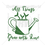 All Things Grow With Love Vector Design
