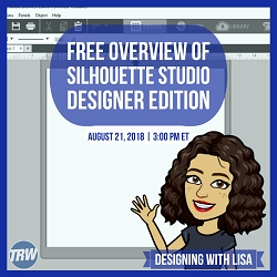 Designing With Lisa - August 21th 2018