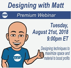 Designing with Matt - August 21st 2018
