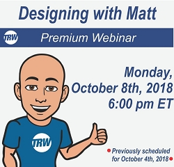 Designing with Matt - Oct. 8th 2018