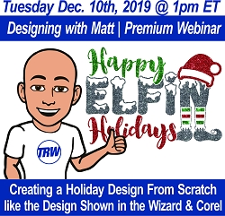 Designing with Matt | Creating a Holiday Design in the Design Wizard and CorelDRAW - December 10th, 2019